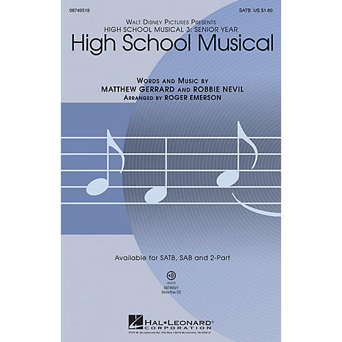 Hal Leonard High School Musical (from High School Musical 3) SATB arranged by Roger Emerson