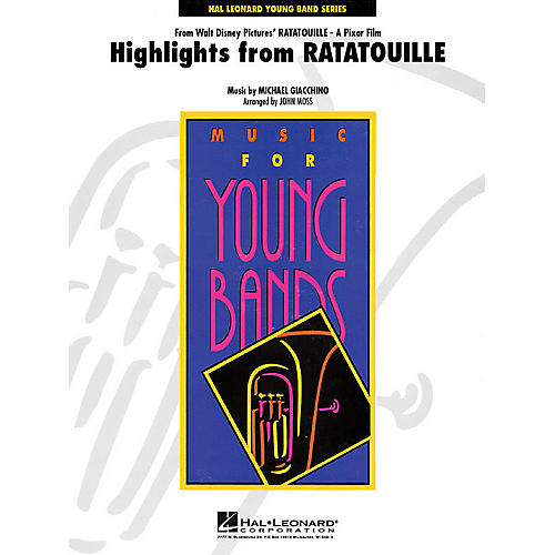 Hal Leonard Highlights from Ratatouille - Young Concert Band Level 3 by John Moss