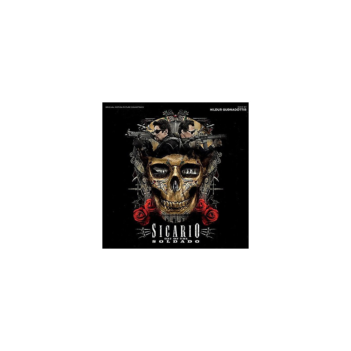 Alliance Hildur Gudnadottir - Sicario: Day of the Soldado (Original Motion Picture Soundtrack)