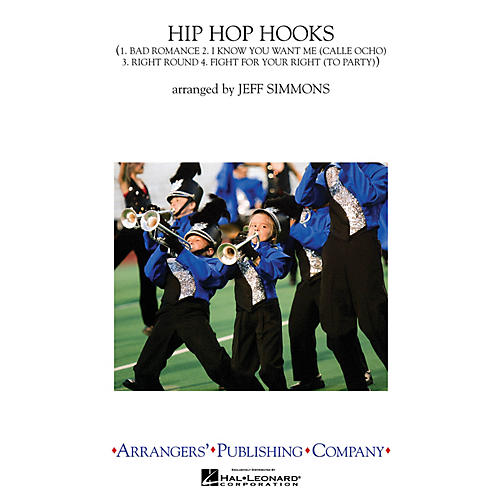 Arrangers Hip-Hop Hooks Marching Band Level 2-3 by Lady Gaga Arranged by Jeff Simmons