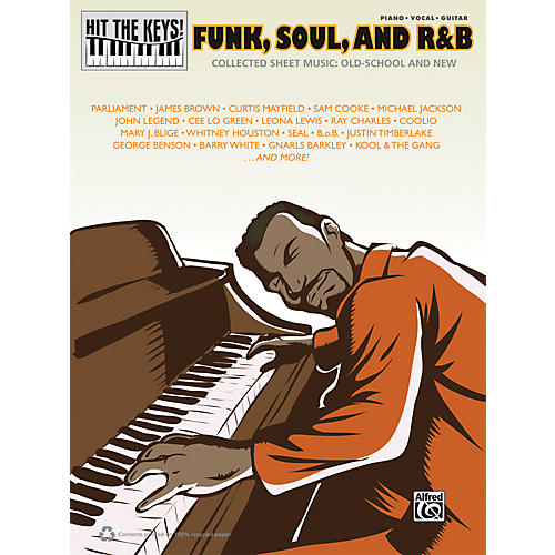 Alfred Hit the Keys! Funk, Soul, and R&B Piano/Vocal/Guitar Book