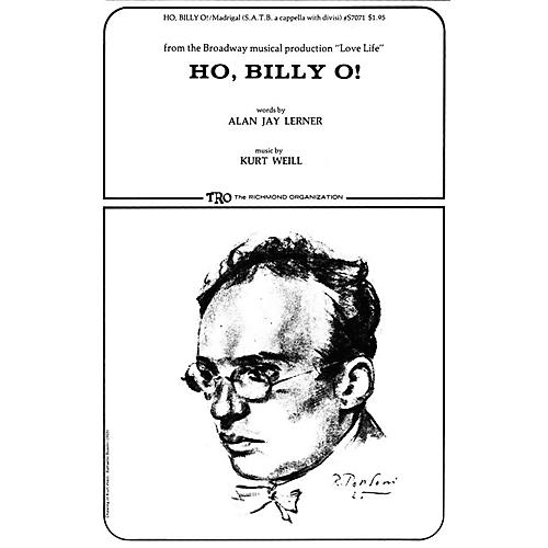 TRO ESSEX Music Group Ho, Billy O! Composed by Kurt Weill