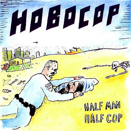 Alliance Hobocop - Half Man Half Cop
