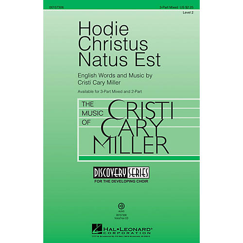 Hal Leonard Hodie Christus Natus Est (Discovery Level 2) 3-Part Mixed composed by Cristi Cary Miller