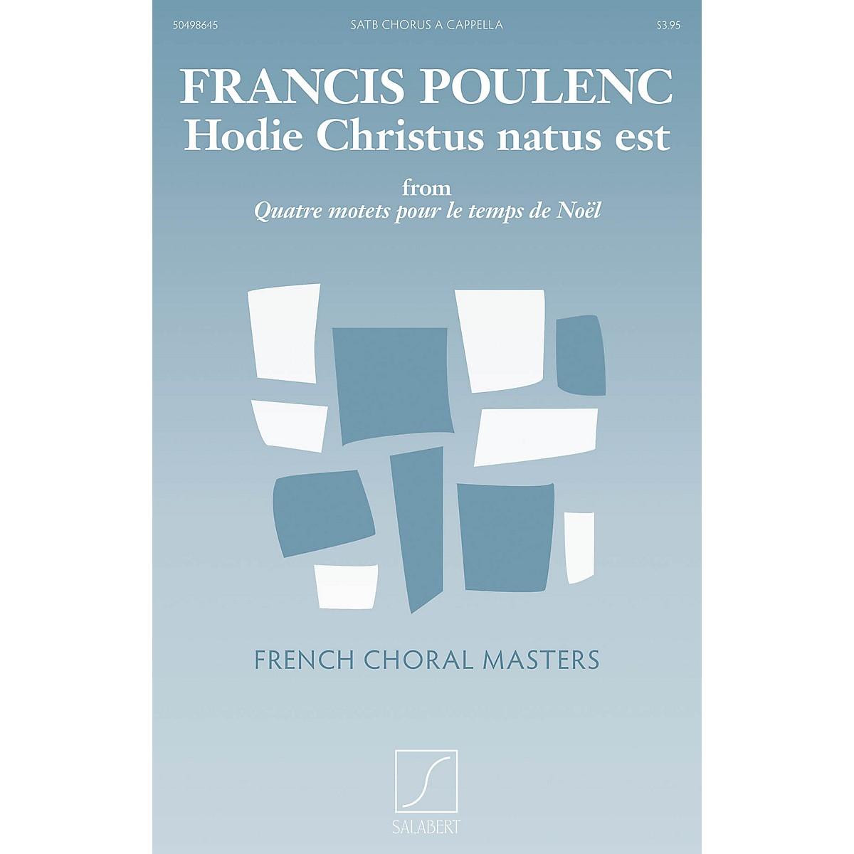 Salabert Hodie Christus natus est (from Quatre motets pour le temps de Noel) Composed by Francis Poulenc