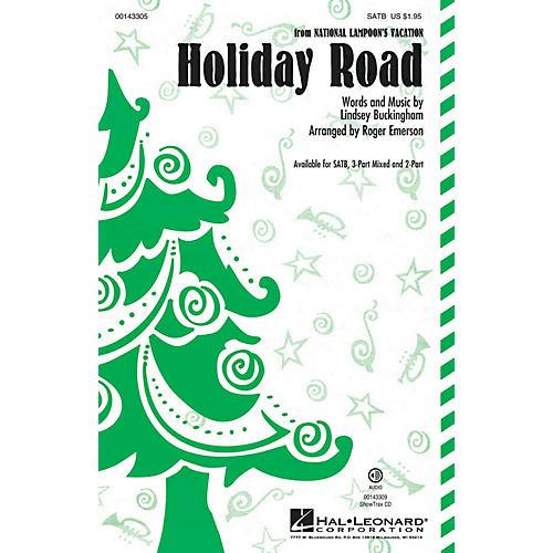 Hal Leonard Holiday Road 3-Part Mixed by Lindsey Buckingham Arranged by Roger Emerson