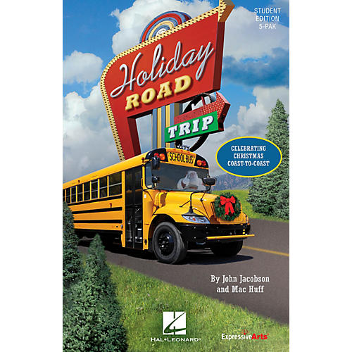 Hal Leonard Holiday Road Trip (Celebrating Christmas Coast-to-Coast) Singer 5 Pak Composed by John Jacobson