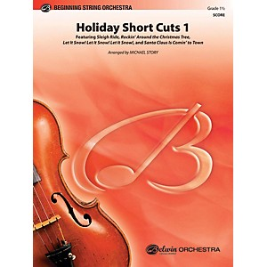 Alfred Holiday Short Cuts 1 String Orchestra Grade 1.5 by Alfred
