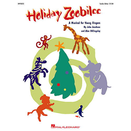 Hal Leonard Holiday Zoobilee (Musical) (ShowTrax CD) ShowTrax CD Composed by John Jacobson