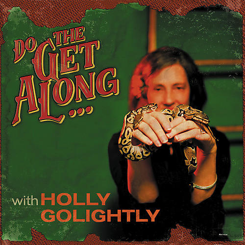 Alliance Holly Golightly - Do The Get Along