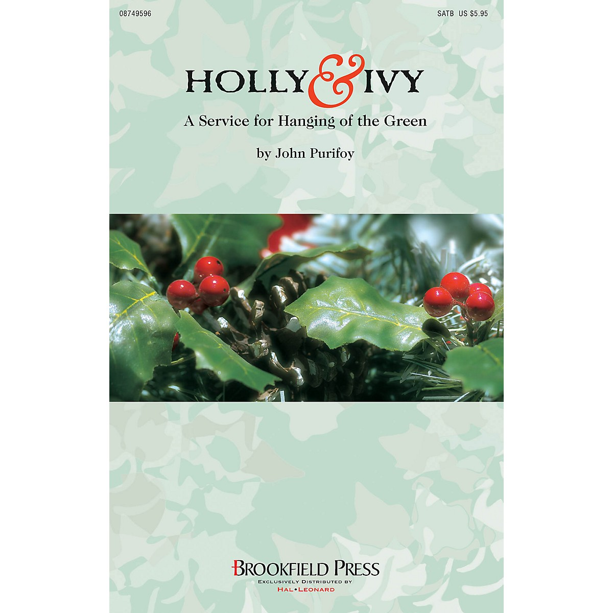 Brookfield Holly and Ivy (A Service for Hanging of the Green) Preview Pak Arranged by John Purifoy