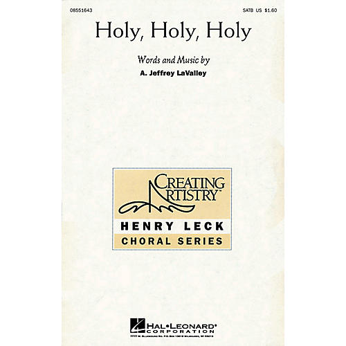 Hal Leonard Holy, Holy, Holy SATB composed by A. Jeffrey LaValley