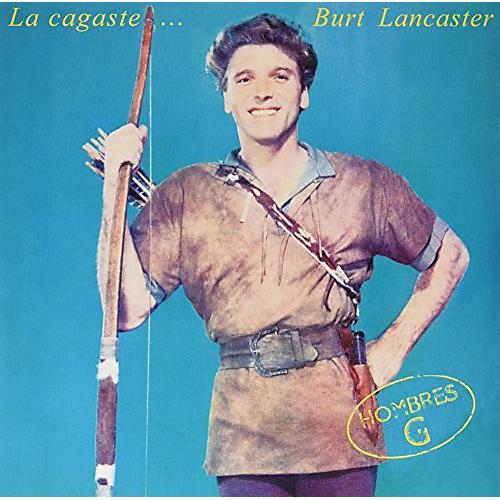 Alliance Hombres G - La Cagaste Burt Lancaster