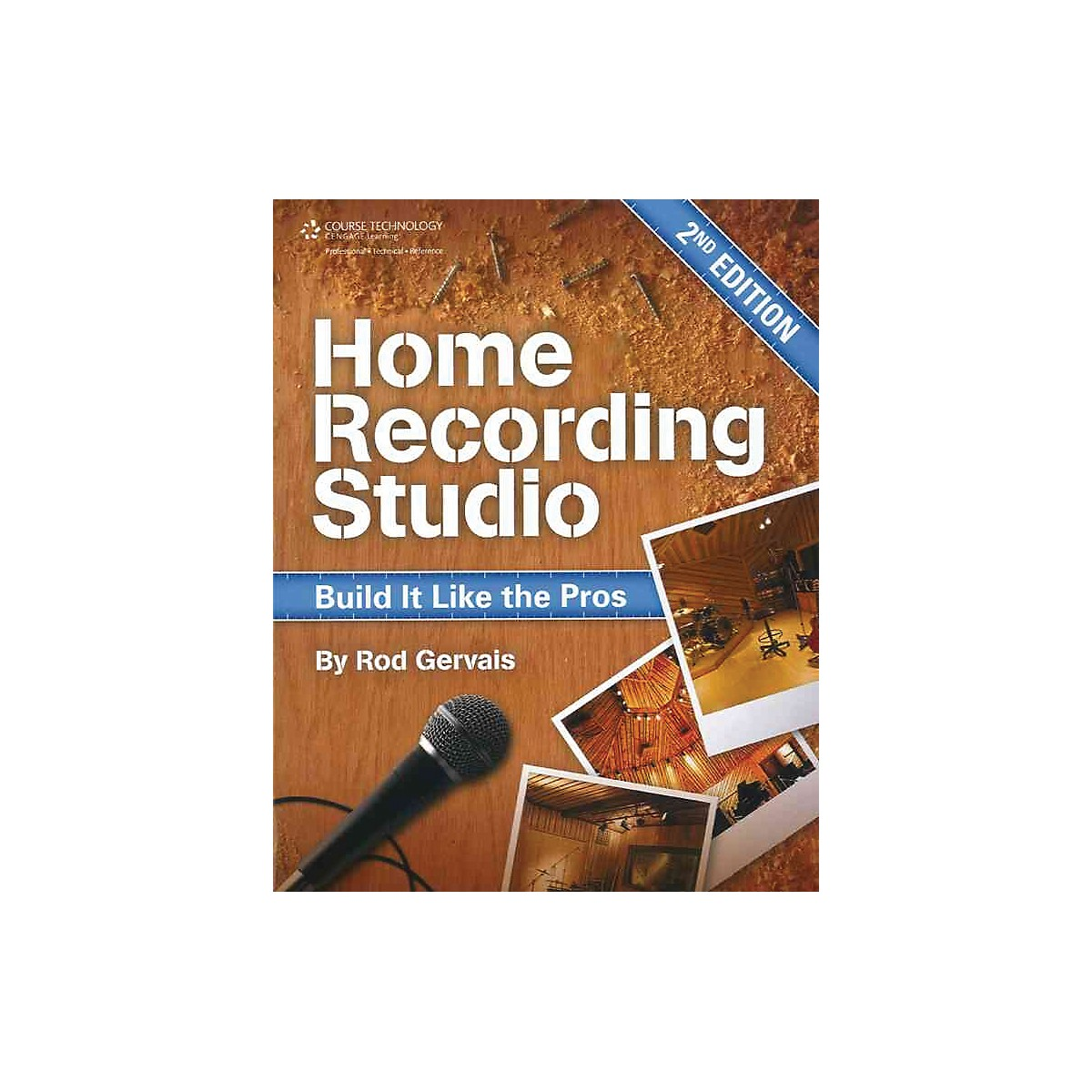 Course Technology PTR Home Recording Studio Build It Like The Pros Book