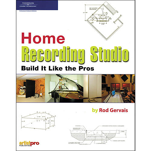 Course Technology PTR Home Recording Studio Build It Like the Pros (Book)