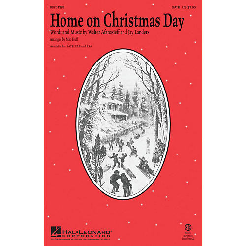 Hal Leonard Home on Christmas Day SSA by Kristin Chenoweth Arranged by Mac Huff