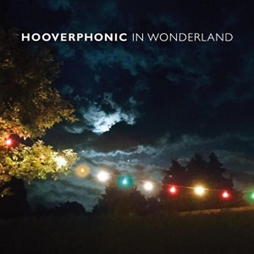 Alliance Hooverphonic - In Wonderland