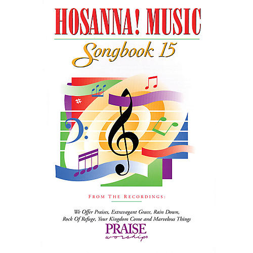 Integrity Music Hosanna! Music Songbook 15 Integrity Series Performed by Various