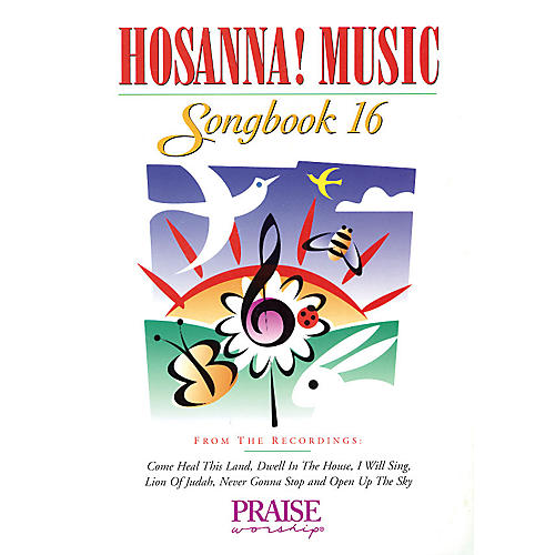 Integrity Music Hosanna! Music Songbook 16 Integrity Series Performed by Various