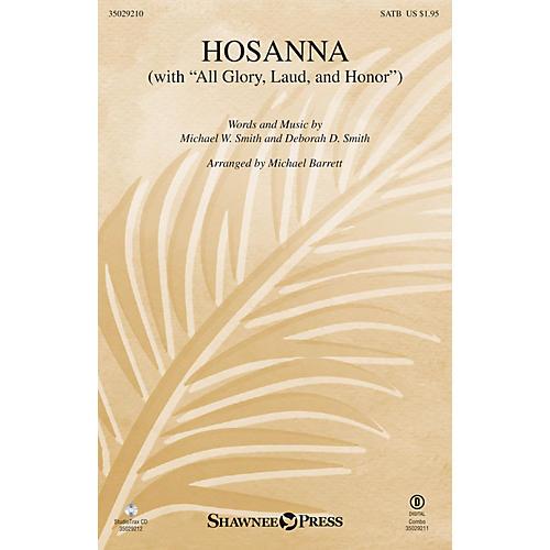 Shawnee Press Hosanna (with All Glory, Laud and Honor) SATB arranged by Michael Barrett