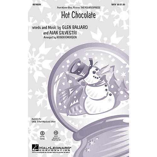 Hal Leonard Hot Chocolate (from The Polar Express) 3-Part Mixed Arranged by Roger Emerson