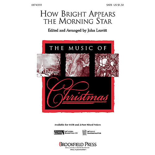 Brookfield How Bright Appears the Morning Star (SATB) SATB arranged by John Leavitt