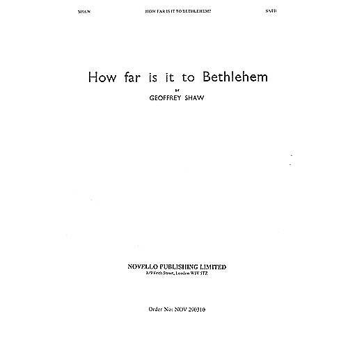Novello How Far Is It to Bethlehem SATB