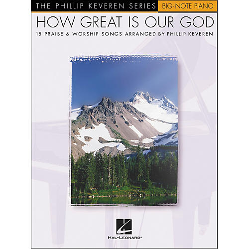 Hal Leonard How Great Is Our God - Phillip Keveren Series for Big Note Piano