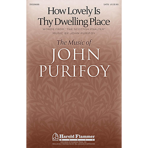 Shawnee Press How Lovely Is Thy Dwelling Place SATB composed by John Purifoy