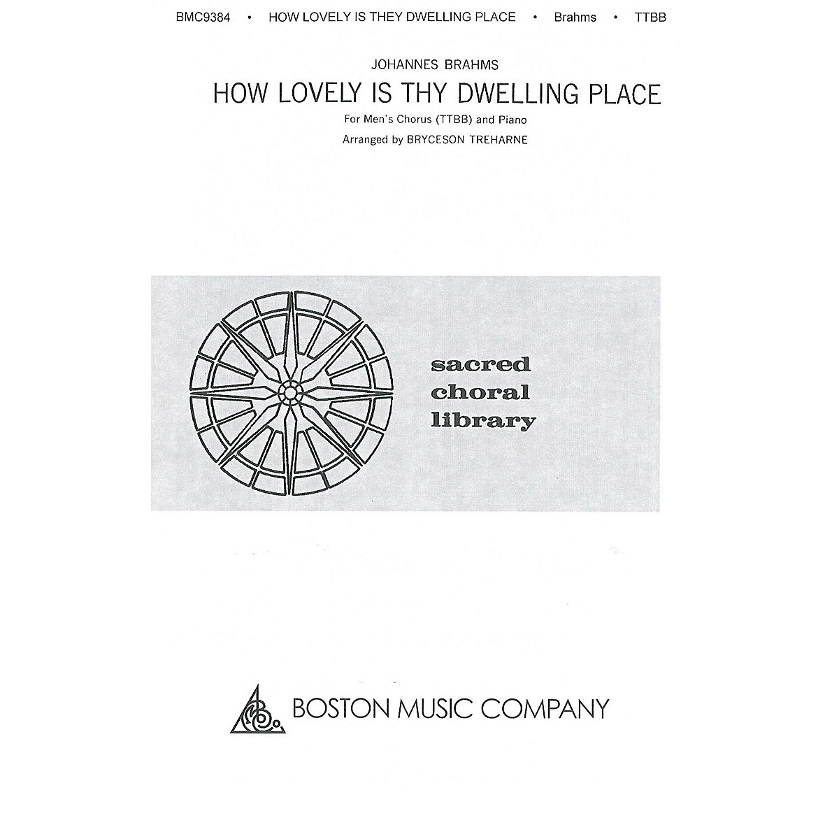 Boston Music How Lovely Is Thy Dwelling Place TTBB Composed by Johannes Brahms