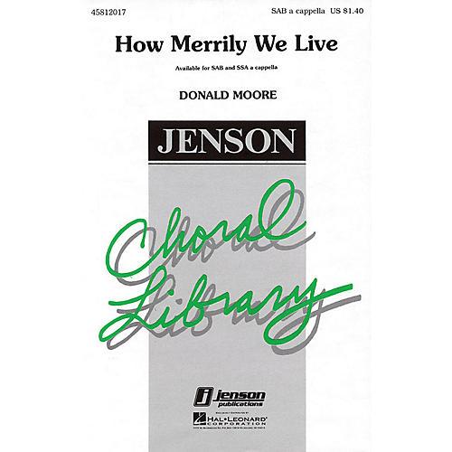 Hal Leonard How Merrily We Live SAB A Cappella arranged by Donald Moore