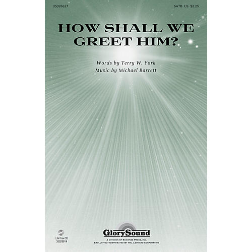 Shawnee Press How Shall We Greet Him? SATB composed by Michael Barrett