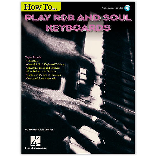 Hal Leonard How To Play Rb Soul Keyboards Piano Instruction Series