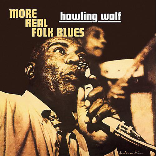 Alliance Howlin Wolf - More Real Folk Blues