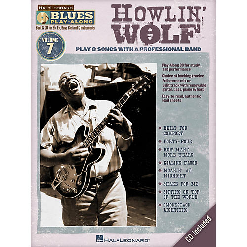 Hal Leonard Howlin' Wolf (Blues Play-Along Volume 7) Blues Play-Along Series Softcover with CD by Howlin' Wolf