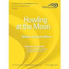 Boosey and Hawkes Howling at the Moon (Saxophone Quartet) Windependence Chamber Ensemble Series  by Dana Wilson