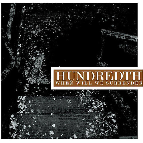 Alliance Hundredth - When Will We Surrender