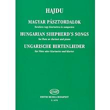 Editio Musica Budapest Hungarian Shepherd's Songs EMB Series by Mihály Hajdu