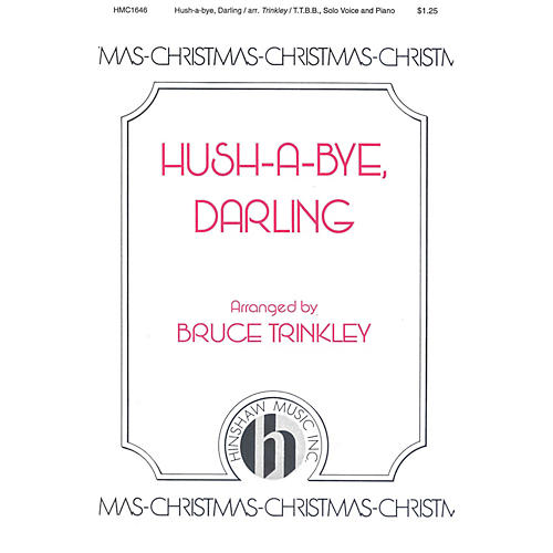 Hinshaw Music Hush-a-bye, Darling TTBB arranged by Bruce Trinkley