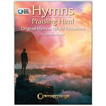 Centerstream Publishing Hymns Praising Him! (Original Hymns for All Occasions) Piano Series Book/Audio Online