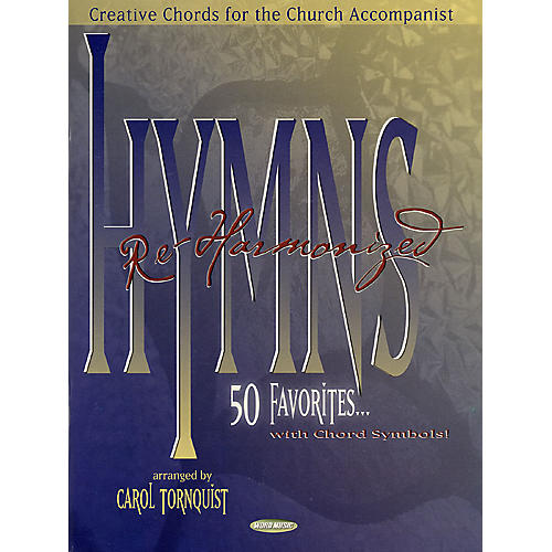 Word Music Hymns Re-Harmonized (Creative Chords for the Church ...