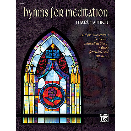 Alfred Hymns for Meditation