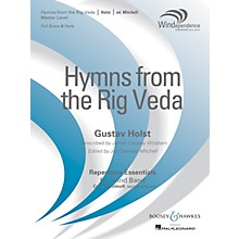 Boosey and Hawkes Hymns from the Rig Veda Concert Band Level 4 composed by Gustav Holst arranged by Jon Mitchell