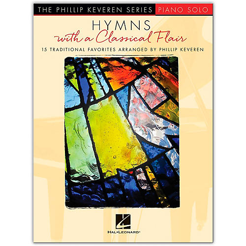 Hal Leonard Hymns with a Classical Flair (15 Traditional Favorites) Piano Solo Songbook