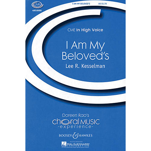 Boosey and Hawkes I Am My Beloved's (from Song of Songs) CME In High Voice SA composed by Lee Kesselman