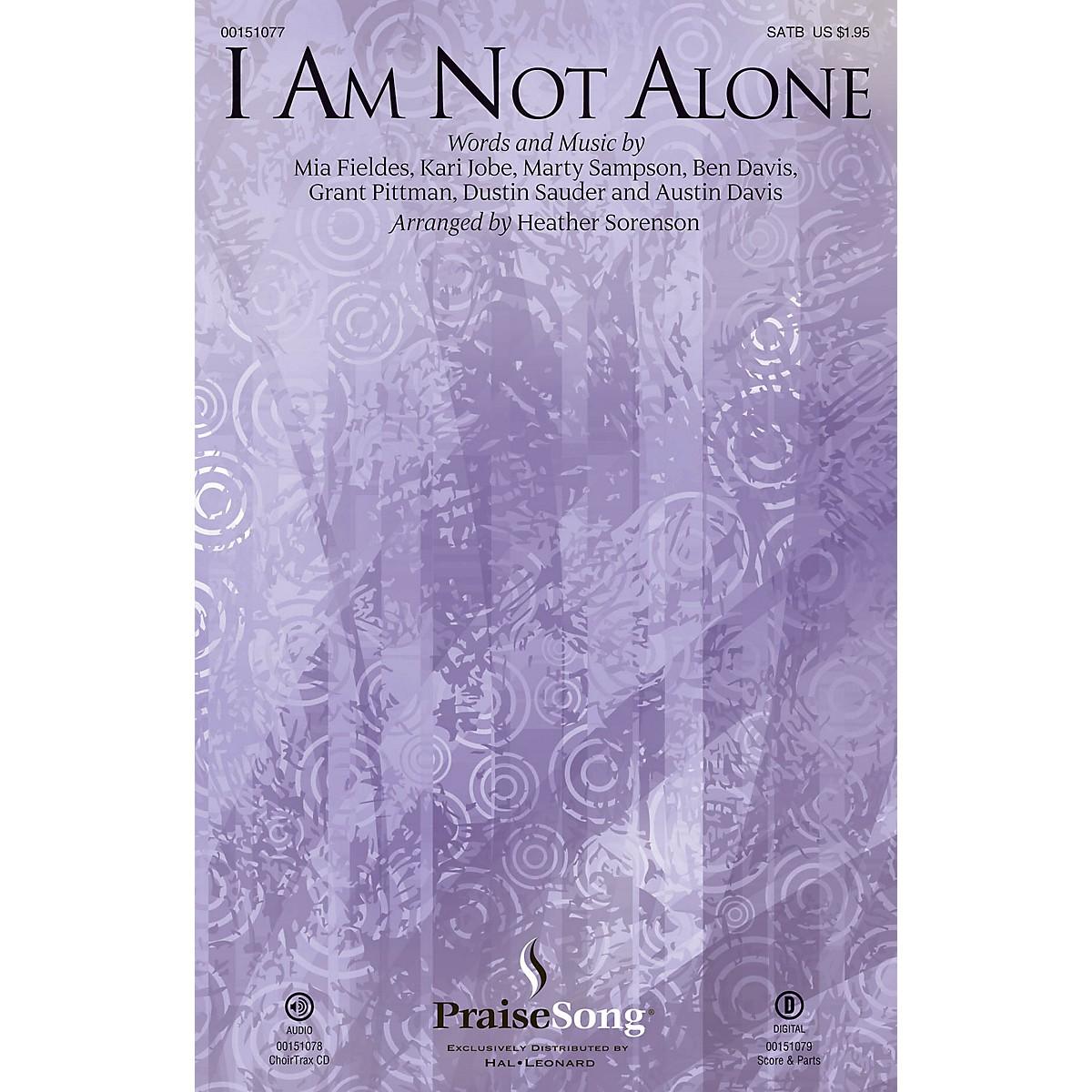 PraiseSong I Am Not Alone SATB by Kari Jobe arranged by Heather Sorenson
