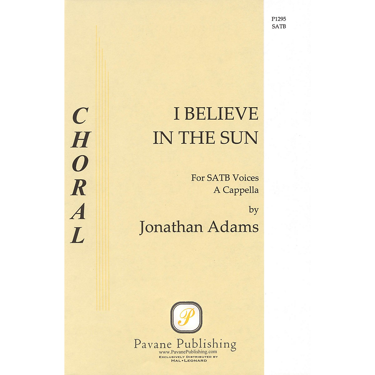 Pavane I Believe in the Sun SATB a cappella composed by Jonathan Adams
