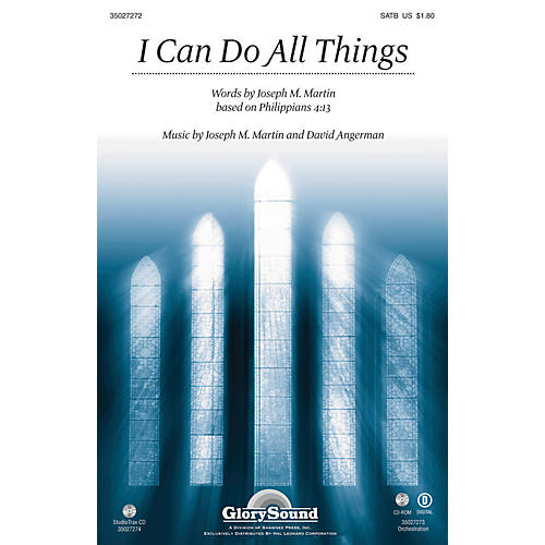 Shawnee Press I Can Do All Things SATB composed by Joseph M. Martin