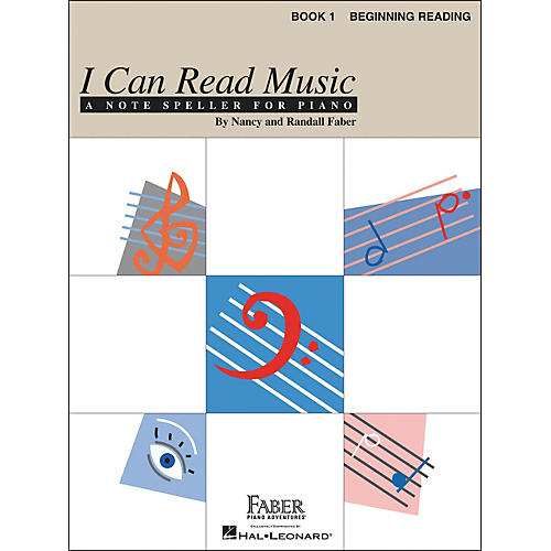 Faber Piano Adventures I Can Read Music Book 1 Note Speller for Piano Beginning Reading - Faber Piano