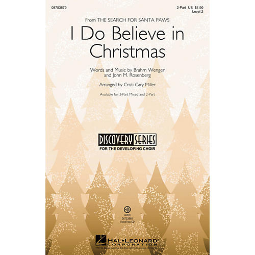 Hal Leonard I Do Believe It's Christmas (Discovery Level 2) 2-Part arranged by Cristi Cary Miller